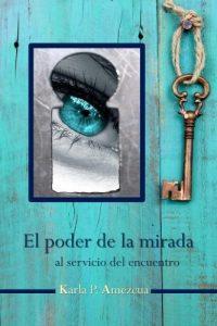 libro-el-poder-de-la-mirada-al-servicio-del-encuentro--D_NQ_NP_656158-MLA26489766052_122017-F
